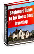 Beginners Guide to Tax Lien and Deed Investing